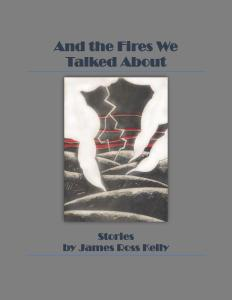 And the Fires We Talked About COVER DRAFT